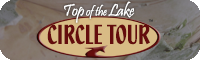 Top of the Lake Circle Tour